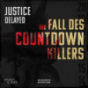 Justice Delayed – Der Fall des Countdown-Killers Podcast Download