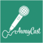 AwayCast Podcast Download