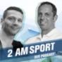 2 am Sport - Mark Warnecke & Carsten Dehmlow haben was zu sagen Podcast Download