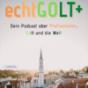 echtGOLT - Dein Podcast über Pfaffenhofen, Gott und die Welt Podcast Download