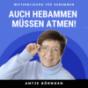 Auch Hebammen müssen atmen! Podcast Download