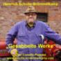 Gesabbelte Werke - der Comedy-Podcast von Bauer Heinrich Schulte-Brömmelkamp aus Kattenvenne