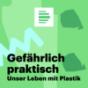 Ohne Müll – Kerstin will es schaffen - Deutschlandfunk Nova Podcast Download