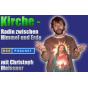 Kirche - Radio zwischen Himmel und Erde Podcast herunterladen