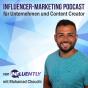 Influencer Marketing für Unternehmer & Content Creator - Influencer   von INFLUENTLY mit Mohamad Chouchi   Podcast Download
