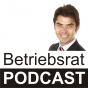 Betriebsrat Podcast Podcast Download