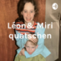Léon& Miri quatschen Podcast Download