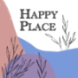 Happy Place Podcast Download