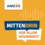 AMEOS MittenDrin. Für einander stark. Podcast Download