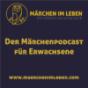 Märchen im Leben - Der Märchenpodcast für Erwachsene Podcast Download