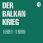 Podcast Download - Folge Der Balkankrieg (Trailer) online hören