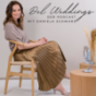 DEL WEDDINGS -  Dein Podcast zum Thema Hochzeit, Hochzeitsplanung und Lifestyle
