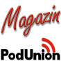 PodUnion Magazin Podcast (mp3) Podcast herunterladen