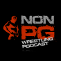 nonPG, Wrestling Podcast Podcast Download