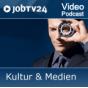 """Video-Podcast """"Kultur & Medien"""" von JobTV24.de Podcast herunterladen"""