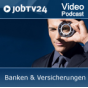 """Video-Podcast """"Banken & Versicherungen"""" von JobTV24.de Podcast Download"""