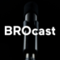 BROcast