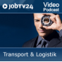 "Video-Podcast ""Transport & Logistik"" von JobTV24.de Podcast Download"