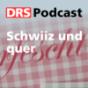 Schwiiz und quer Podcast herunterladen