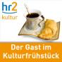 hr2 Der Gast im Kulturfrühstück Podcast Download