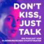 Don't kiss, just talk Podcast Download