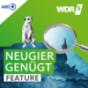 Neugier genügt - Das Feature im WDR 5-Radio zum Mitnehmen Podcast herunterladen
