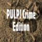 PULP! Crime Edition Podcast Download