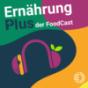ErnährungPlus - Der Nährstoffcheck mit Alica Schmidt Podcast Download