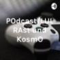 POdcast-LUL RAst und KosmO Podcast Download