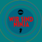 Wir sind Ninja Podcast Download