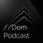 --Dem Podcast Podcast Download