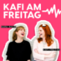 Kafi am Freitag Podcast Download