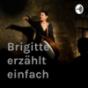 Brigitte erzählt einfach Podcast Download