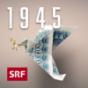 1945 – Eine Generation erzählt Podcast Download