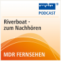 MDR - Riverboat Podcast herunterladen