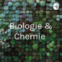Biologie & Chemie Podcast Download