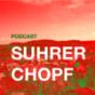 Suhrer Chopf Podcast Download