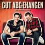Podcast : GUT ABGEHANGEN