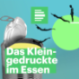 Das Kleingedruckte im Essen - Deutschlandfunk Nova Podcast Download