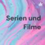 Serien und Filme Podcast Download
