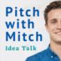Pitch with Mitch Idea Talk