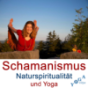 Schamanismus und Naturspiritualität Podcast