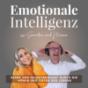 Emotionale Intelligenz - stark und selbstbewusst durch die Höhen und Tiefen des Lebens Podcast Download