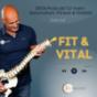 FIT & VITAL Podcast Download