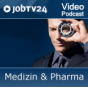 "Video-Podcast ""Medizin & Pharma"" von JobTV24.de Podcast Download"
