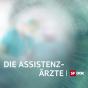DOK - Die  Assistenzärzte Podcast herunterladen