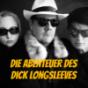 Die Abenteuer des Dick Longsleeves