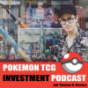 Pokemon TCG Investment Podcast Podcast Download
