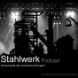 Stahlwerk Podcast Download