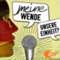 Meine Wende – Unsere Einheit? (AUDIO)